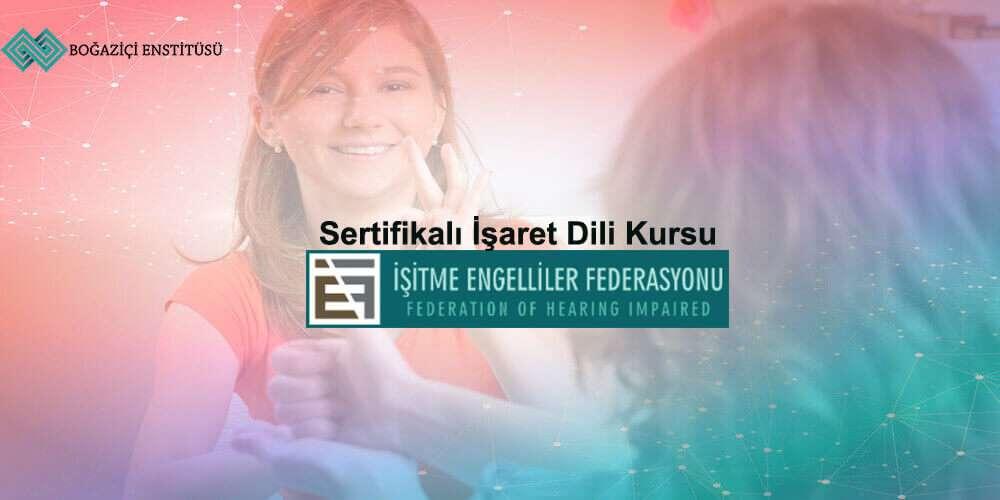 İşaret dili eğitimi boğaziçi enstitüsü